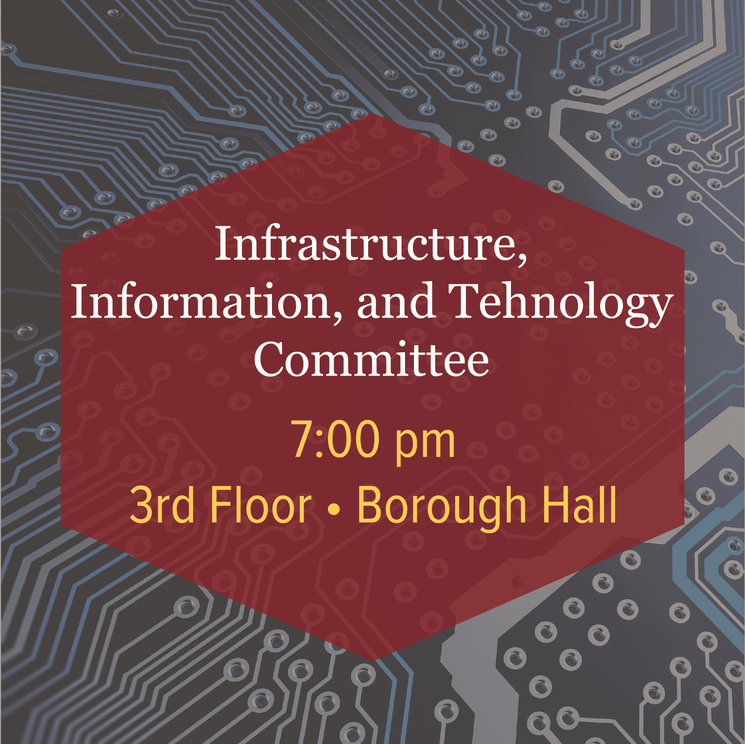 Infrastructure, Information, and Technology Meeting